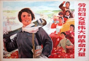 """""""Working women are a great revolutionary force"""""""
